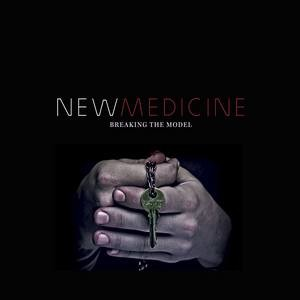 New-Medicine-Breaking-the-Model