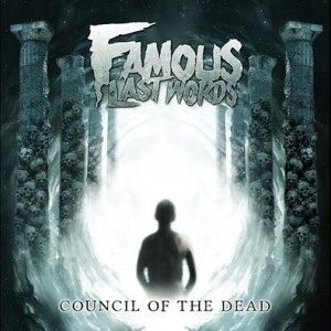 famouslastwords-councilofthedead