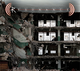 Resonance Solitude