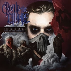 1b Crown the Empire - The Resistance_Rise of the Runaways