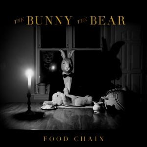 2c The Bunny The Bear - Food Chain