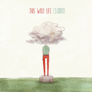 44 This Wild Life - Clouded
