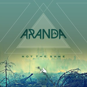 Aranda - Not The Same