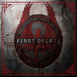 First Decree - This Is Our Rise CD Cover - 1600x1600