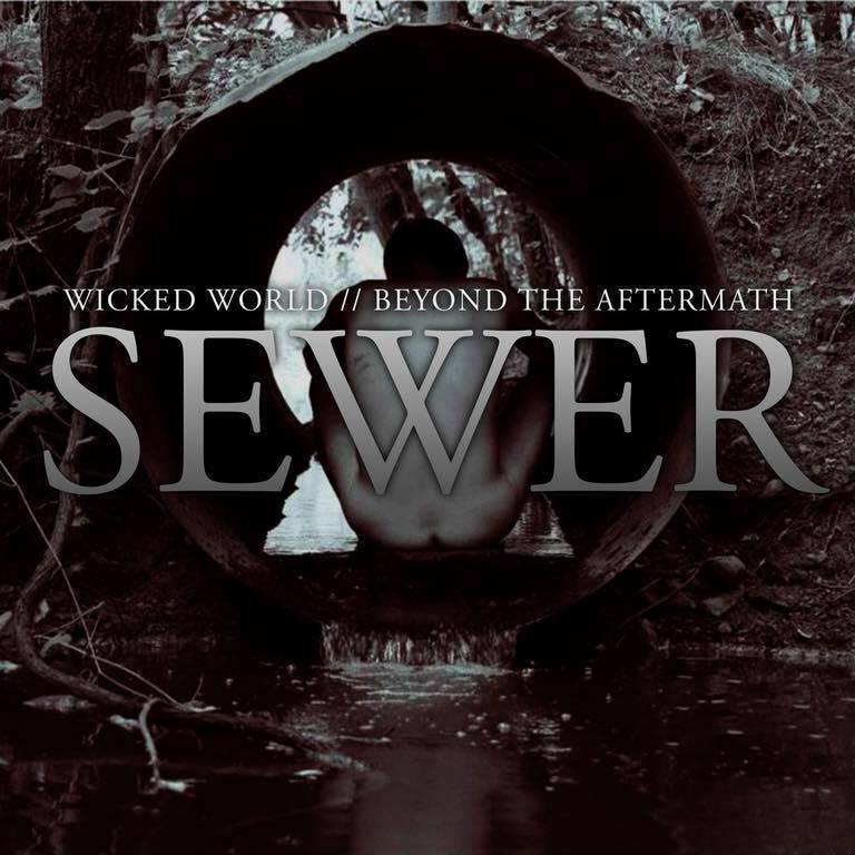 REVIEW: Beyond the Aftermath/Wicked World – Sewer [SPLIT EP