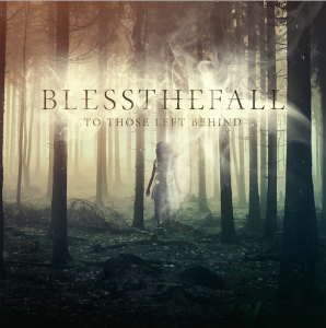 Bless-the-Fall-To-Those-Left-Behind-album-cover-2015