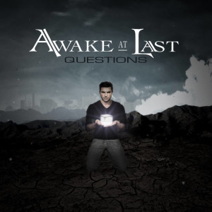 Awake At Last - Questions