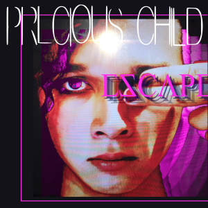Precious_Child_-_ESCAPE_Vinyl_Cover